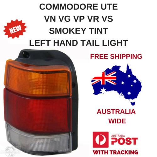 HOLDEN COMMODORE UTE WAGON TAIL LIGHT VG VP VR VS NEW REPO LEFT HAND SMOKEY TINT